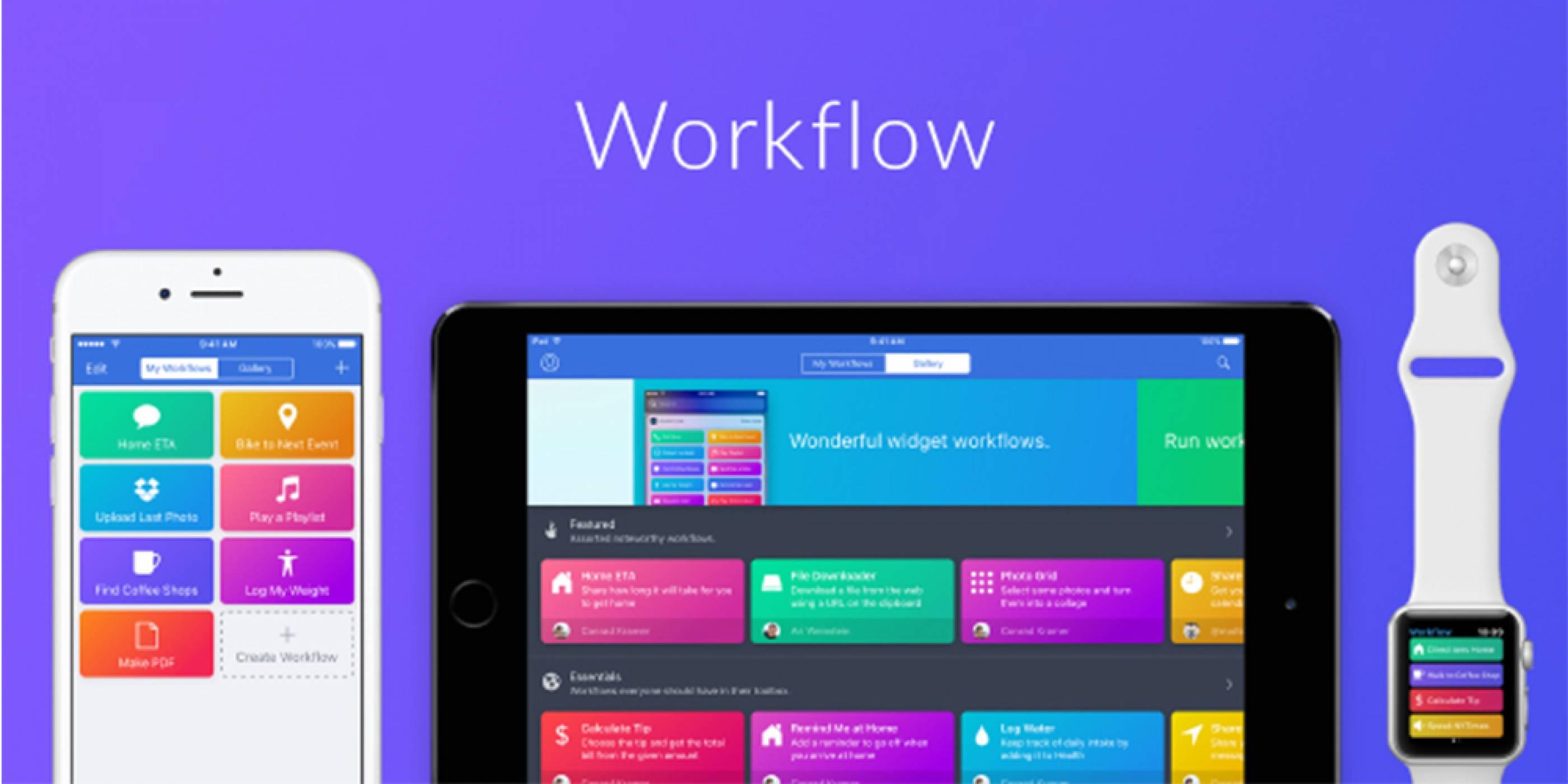 Apple придоби полезното приложение Workflow и го направи безплатно