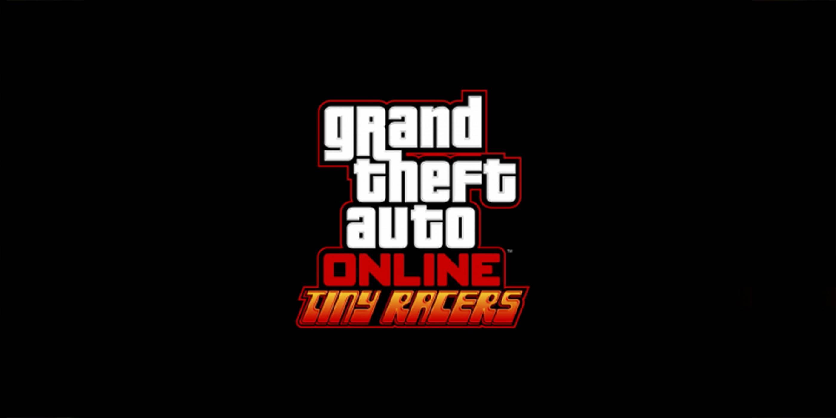 Grand Theft Auto Online Tiny Racers с първи трейлър и дата на излизане