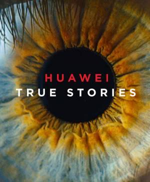 """Huawei представя новата си кампания """"Истински истории"""" (ВИДЕО)"""
